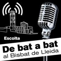 De bat a bat al Bisbat de Lleida de nou en antena !